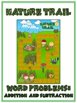 NATURE'S TRAIL - Word Problems Adding & Subtracting - Math