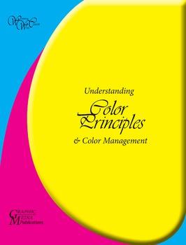 COLOR PRINCIPLES & Color Management