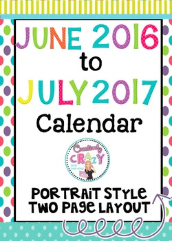 NEW Calendar for Organization June 2016 to July 2017