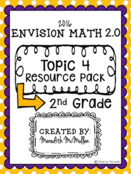 NEW enVision Math 2.0 2nd Grade Topic 4 Resource Pack