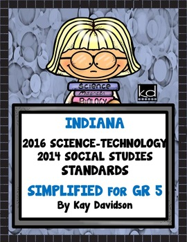 2016 Indiana Standards: Simplified for Fifth Grade Science