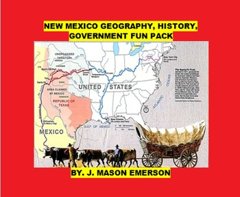 NEW MEXICO GEOGRAPHY, HISTORY, GOVERNMENT FUN PACK