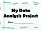 NEW  My Data Analysis Project (aligned to TEKS 4.9A, 4.9B)