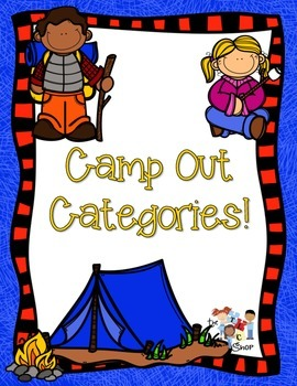Camp Out Categories