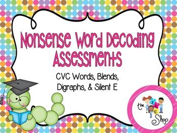 Nonsense Word Decoding Assessments