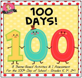 """Primary Theme - """"100 Days"""" for the 100th Day of School"""