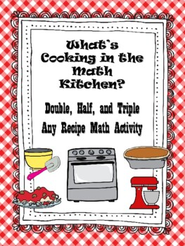 NEW  What's Cooking? Double, Half, and Triple Any Recipe M