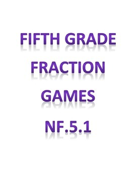 5.NF.1 Fraction Games for Fifth Grade