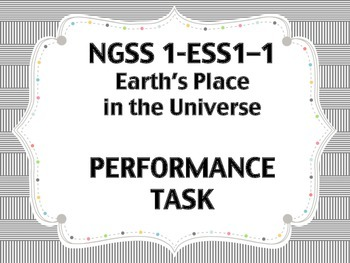NGSS 1-ESS1-1 Performance Task 1st Grade Earth's Place in