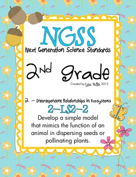 NGSS 2nd grade - Animals Disperse Seeds and Insects Pollin