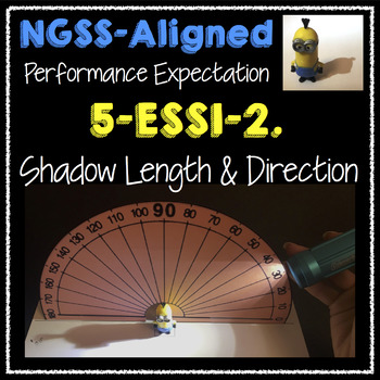 NGSS 5-ESS1-2 Shadow Length and Direction