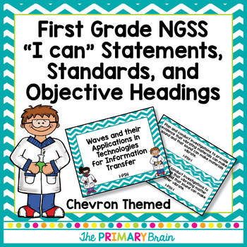 NGSS Chevron First Grade I Can Statements, Posters, and Standards
