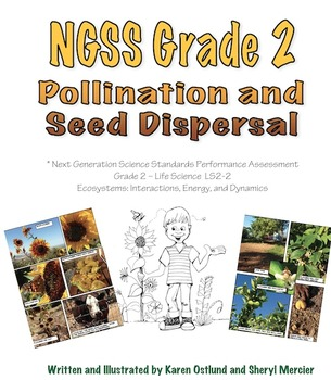NGSS Grade 2 Pollination and Seed Dispersal Performance As