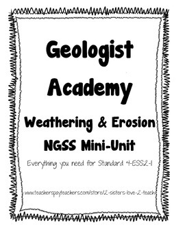 NGSS Mini-Unit - Weathering & Erosion - 4-ESS2-1
