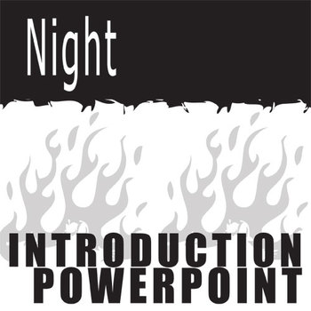 NIGHT Intro Notes PowerPoint