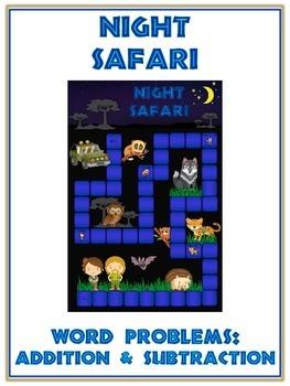 NIGHT SAFARI - Word Problems Adding & Subtracting - Math F