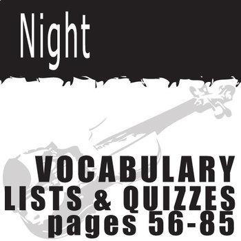 NIGHT Vocabulary List and Quiz (30 words, pgs 56-85)