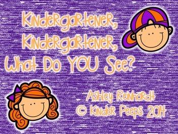 NO PREP Class Book: Kindergartener, Kindergartener, What D
