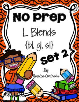 NO PREP L Blends Set 2 {bl, gl, sl}