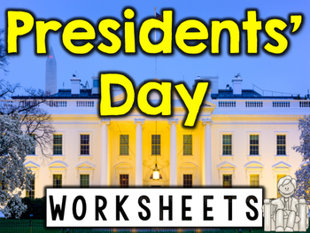Presidents' Day Worksheets & Printables