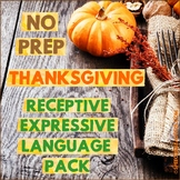 NO PREP Thanksgiving Speech Therapy - Receptive & Expressi