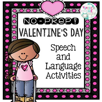 NO PREP Valentine's Day