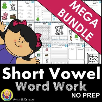 Word Work Short Vowel Mega Bundle NO PREP