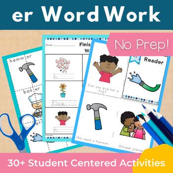 Word Work er R Controlled Vowels NO PREP