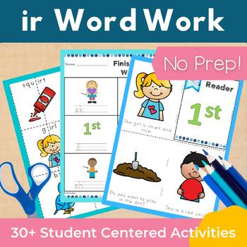 Word Work ir R Controlled Vowels NO PREP
