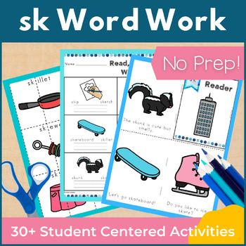 Word Work: sk S Blends NO PREP