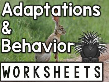Adaptations & Behavior Worksheets & Printables