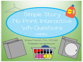 NO PRINT Laundry Simple Story Interactive WH-Questions