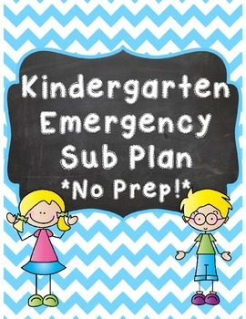 *NO Prep* Kindergarten Emergency Sub Plan Activity Set
