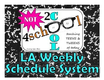 NOT2cool4school LA Weekly Schedule System (6 PAGES OF PRIN