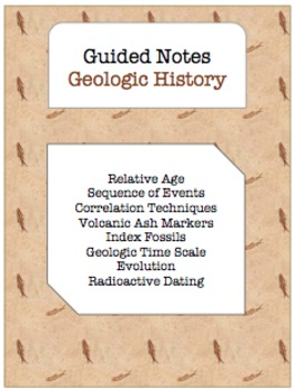 NOTES BUNDLE - Geologic History *EDITABLE* w/ PowerPoint!