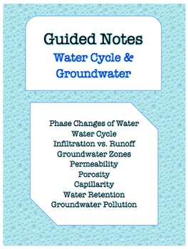 NOTES BUNDLE - Water Cycle & Groundwater *EDITABLE* w/ Pow