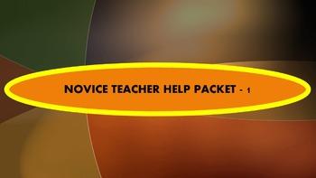 NOVICE TEACHER HELP PACKET #1