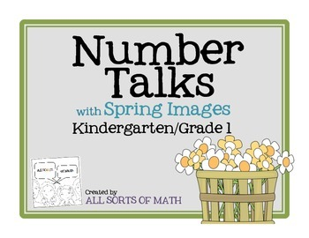 NUMBER TALKS with Spring Images (Kinder/1st)