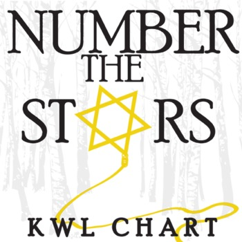 NUMBER THE STARS KWL Organizer Chart for Notetaking