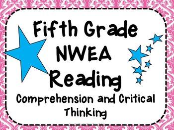 NWEA- Fifth  Grade Helper- Reading-Comprehension and Criti