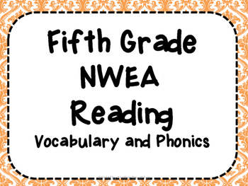 NWEA- Fifth  Grade Helper- Reading-Vocabulary and Phonics