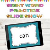 Sight Word Practice PowerPoint