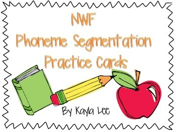 NWF Phoneme Segmentation Cards