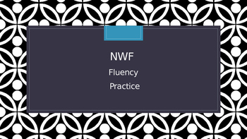 NWF fluency practice