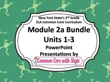 NYS 3rd Grade ELA Common Core Module 2A ALL UNITS Bundle