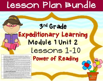 Engage NY Expeditionary Learning  3rd grade Module 1 Unit