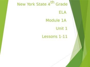 2014 NYS ELA 4th Grade module 1A Unit 1 Lessons 1-11 135 p