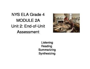 NYS ELA Grade 4 Module 2A: Unit 2 End-of-Unit Assessment