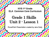 Engage NY- NYS Common Core First Grade ELA Skills Unit 2 Lesson 1