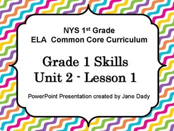 Engage NY- NYS Common Core First Grade ELA Skills Unit 2 Lesson 1